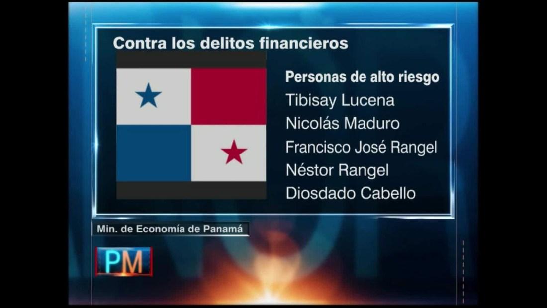 """Panamá nombra venezolanos de """"alto riesgo"""" en blanqueo de capitales"""