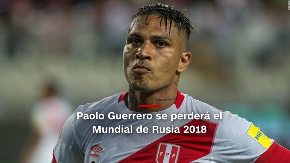 #MinutoCNN: Paolo Guerrero se perderá el Mundial de Rusia 2018