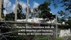 #MinutoCNN: Puerto Rico reconoce mayor cifra de muertos por María