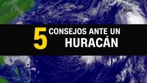 5 consejos para prepararse ante la llegada de un huracán