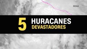 5 huracanes devastadores para EE.UU. y el Caribe