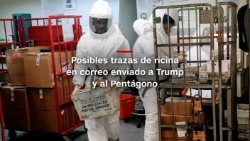 #MinutoCNN: ¿Ricina en correo enviado a Trump y al Pentágono?