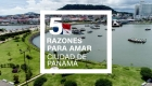 5 razones para visitar Ciudad de Panamá