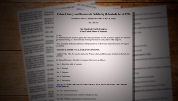 EE.UU.: ¿qué es la ley Helms-Burton?