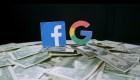 Ley obligaría a Facebook y Google a revelar cuándo ganan por tus datos