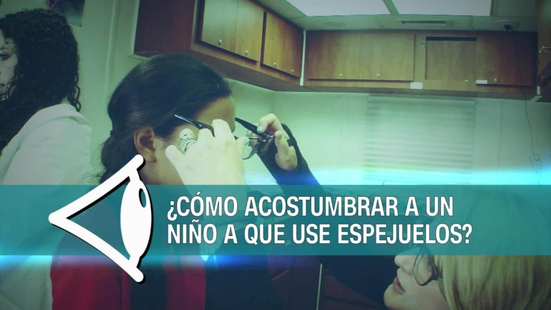 ¿Cómo hacer para que un niño se acostumbre a usar espejuelos?