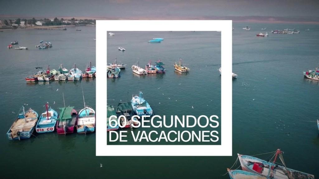 Disfruta de Perú en estos 60 segundos de vacaciones