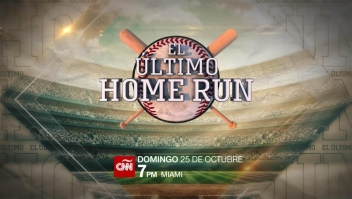 El último home run, un Docufilm de CNN