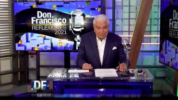 ¿Cómo se ideó Don Francisco: Reflexiones 2021?